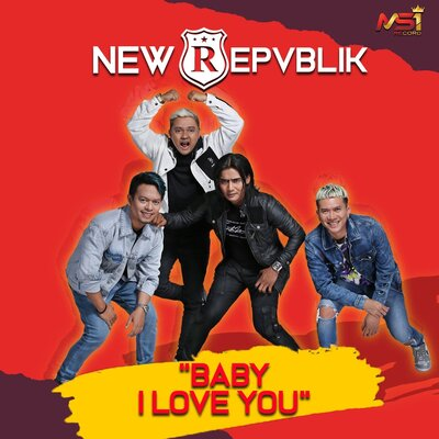 Download lagu New Repvblik - Baby I Love You Mp3