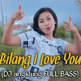 Download lagu Shinta Gisul - Bilang I Love You (Dj Angklung) Mp3