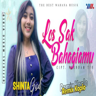Download lagu Shinta Gisul - Los Sak Bahagiamu Ft Remix Koplo Mp3