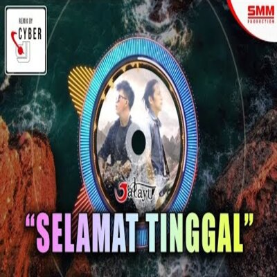 Download lagu Jatayu - Selamat Tinggal (Remix) Mp3
